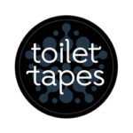 Toilet Tapes